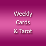 Weekly Cards & Tarot